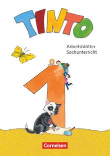 Tinto Sachunterricht - Geheftete Arbeitsblätter - 1. Schuljahr