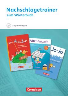 Jo-Jo FRESCH-Wörterbuch / ABC-Freunde / Von A bis Z - Nachschlagetrainer zum Wörterbuch mit CD-ROM - 1.-4. Schuljahr
