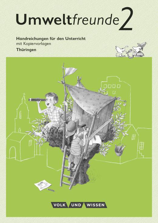 Umweltfreunde - Handreichungen für den Unterricht - 2. Schuljahr