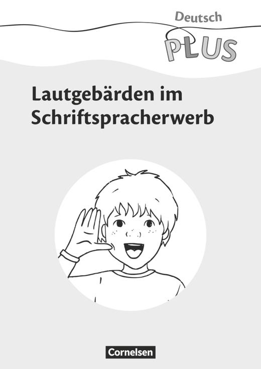 Deutsch plus - Grundschule - Lautgebärden - Download