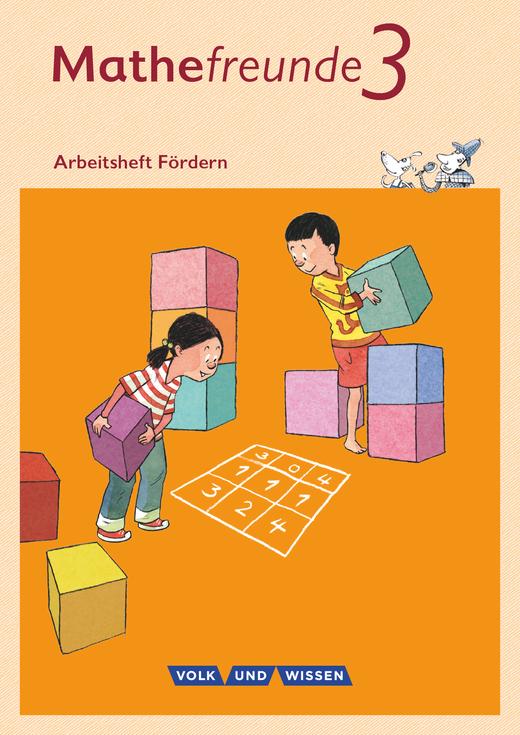 Mathefreunde - Arbeitsheft Fördern - 3. Schuljahr