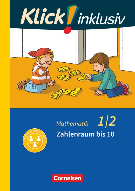Klick! inklusiv - Grundschule / Förderschule - Zahlenraum bis 10 - Themenheft 1 - 1./2. Schuljahr
