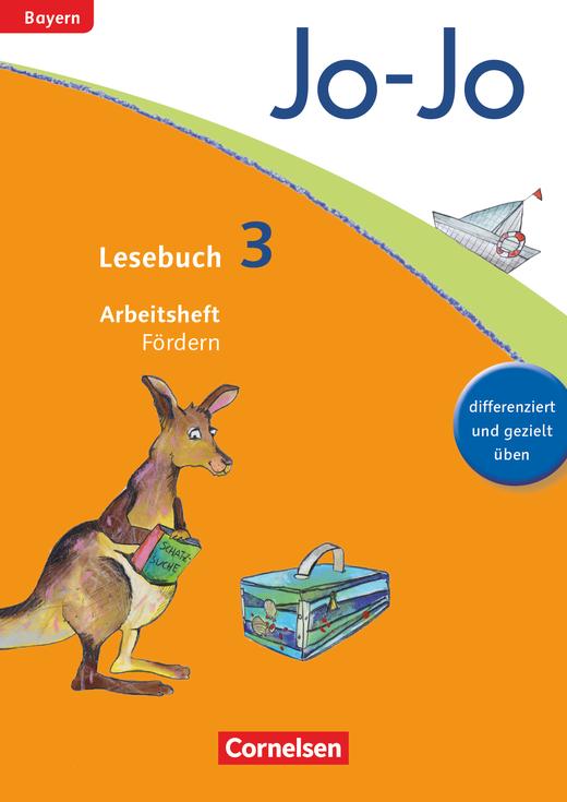 Jo-Jo Lesebuch - Arbeitsheft Fördern - 3. Jahrgangsstufe