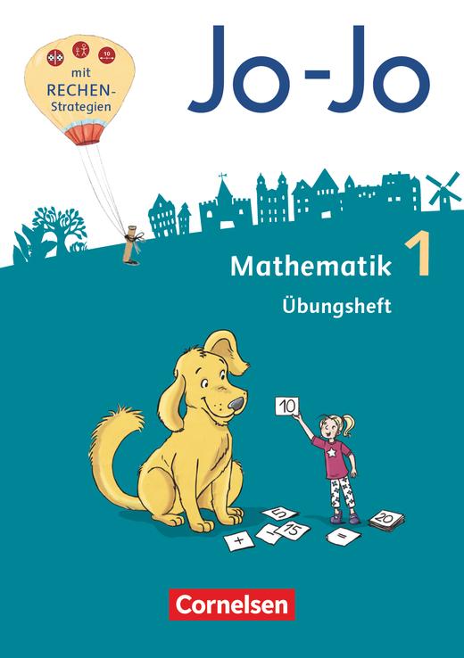 Jo-Jo Mathematik - Übungsheft - 1. Schuljahr
