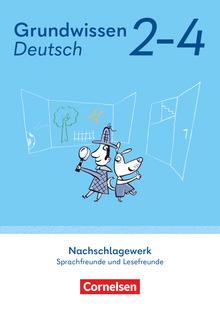 Sprachfreunde / Lesefreunde - Grundwissen Deutsch - Nachschlagewerk - Neubearbeitung - 2.-4. Schuljahr