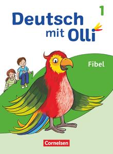 Deutsch mit Olli - Fibel - 1. Schuljahr