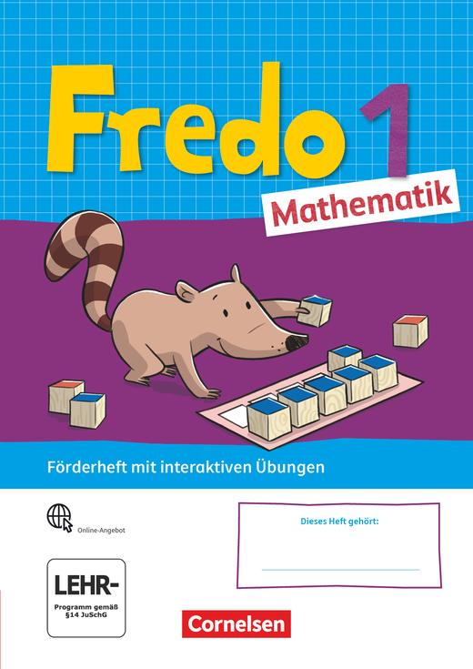 Fredo - Mathematik - Förderheft mit interaktiven Übungen auf scook.de - 1. Schuljahr
