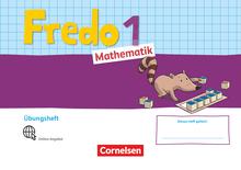 Fredo - Mathematik - Übungsheft - 1. Schuljahr