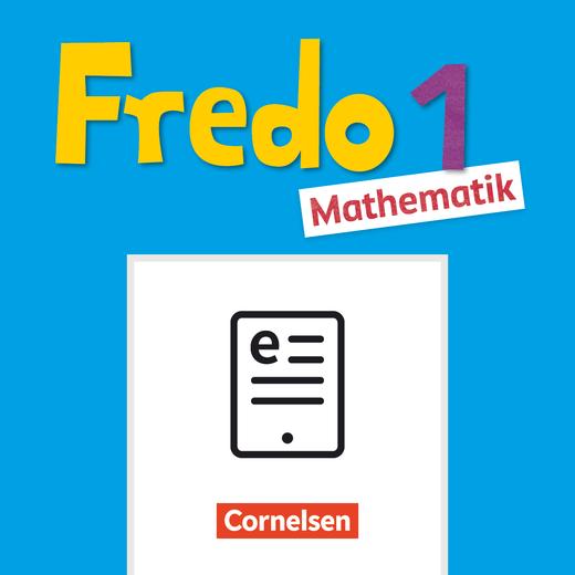 Fredo - Mathematik - Schülerbuch als E-Book - 1. Schuljahr