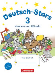 Deutsch-Stars - Knobeln und Rätseln - Übungsheft - 3. Schuljahr