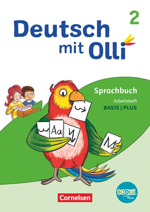 Deutsch mit Olli - Arbeitsheft Basis / Plus - 2. Schuljahr