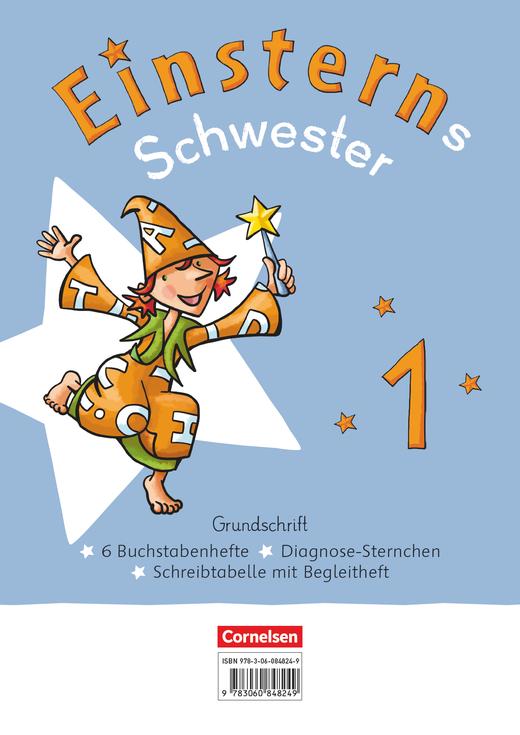Einsterns Schwester - Grundschrift: 6 Buchstabenhefte im Paket - 1. Schuljahr