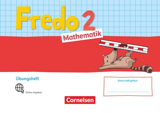 Fredo - Mathematik - Übungsheft - 2. Schuljahr