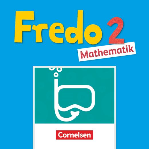 Fredo - Mathematik - BuchTaucher-App - 2. Schuljahr