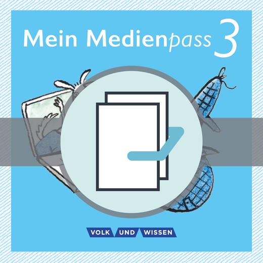 Sprachfreunde - Mein Medienpass - Arbeitsheft Medienkompetenz für Deutsch, Mathematik und Sachunterricht - 3. Schuljahr