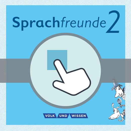 Sprachfreunde - Interaktive Übungen als Ergänzung zum Arbeitsheft - 2. Schuljahr