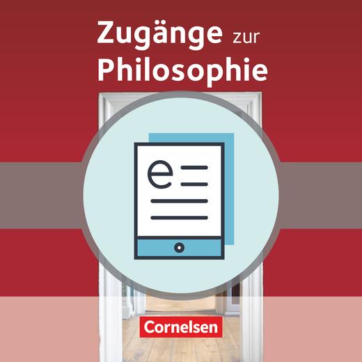 Zugänge zur Philosophie - Schülerbuch als E-Book - Einführungsphase