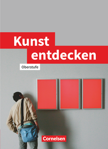 Kunst entdecken - Oberstufe - Westliche Bundesländer