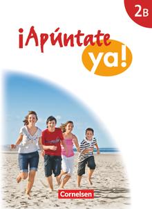 ¡Apúntate! - ¡Apúntate ya! - Differenzierende Schulformen - Ausgabe 2014