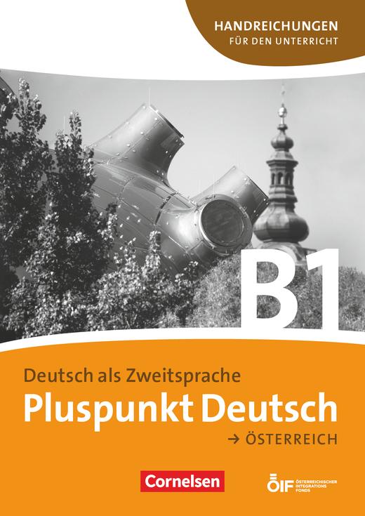 Pluspunkt Deutsch - Handreichungen für den Unterricht mit Kopiervorlagen - B1: Gesamtband