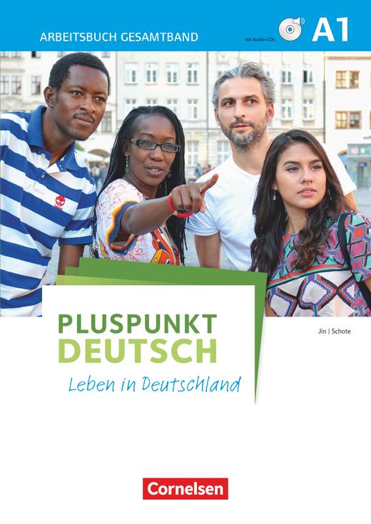 Pluspunkt Deutsch - Leben in Deutschland - Arbeitsbuch mit Lösungsbeileger und PagePlayer-App inkl. Audios - A1: Gesamtband