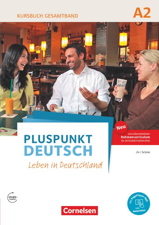 Pluspunkt Deutsch - Leben in Deutschland - Kursbuch mit interaktiven Übungen auf scook.de - A2: Gesamtband