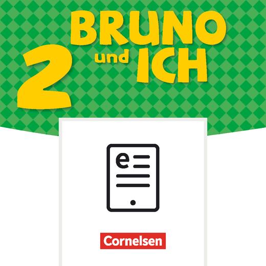 Bruno und ich - Schülerbuch als E-Book - Band 2