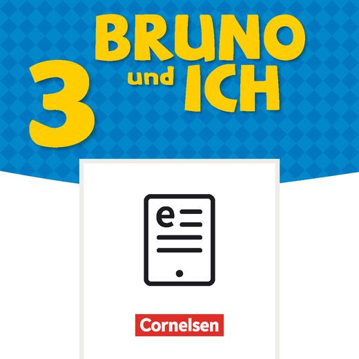 Bruno und ich - Schülerbuch als E-Book - Band 3