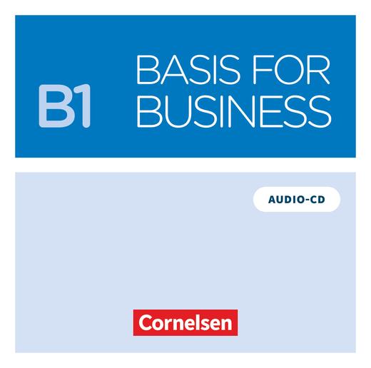 Basis for Business - Audio-CD zum Kursbuch - B1