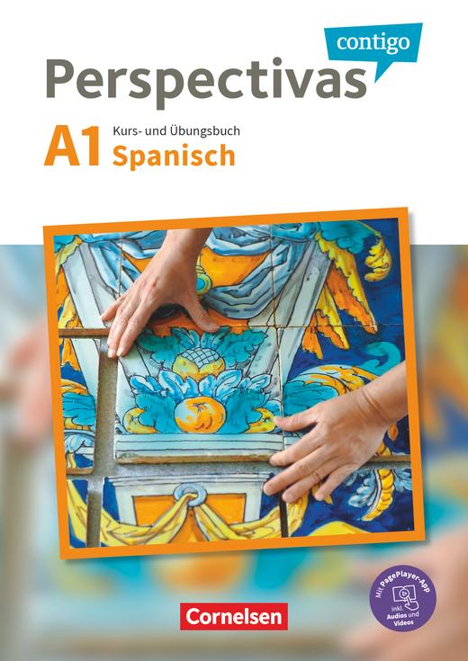 Perspectivas contigo - Kurs- und Übungsbuch mit Vokabeltaschenbuch - A1