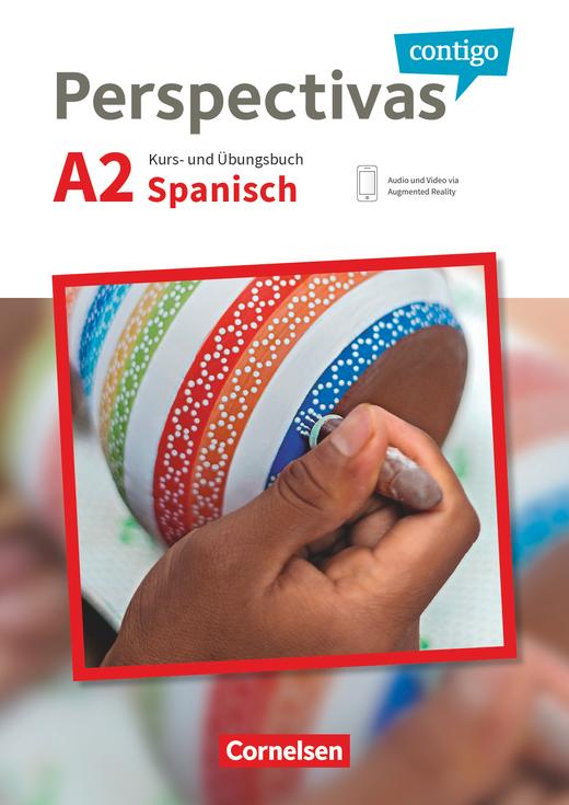 Perspectivas contigo - Kurs- und Übungsbuch mit Vokabeltaschenbuch - A2