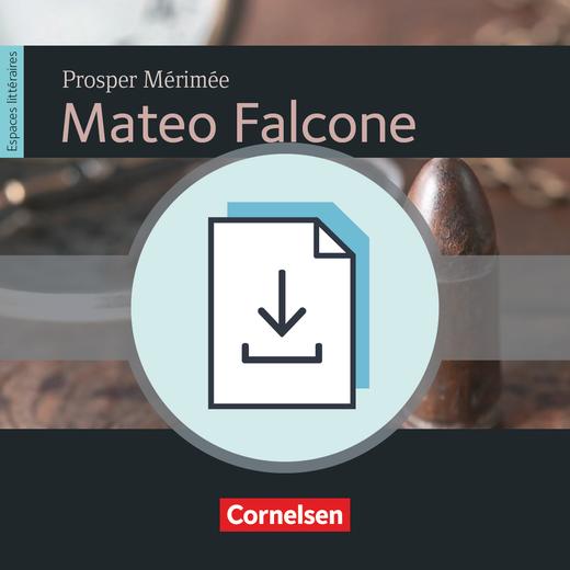 Espaces littéraires - Mateo Falcone - Kopiervorlagen und Leistungsmessung als Download - B1+