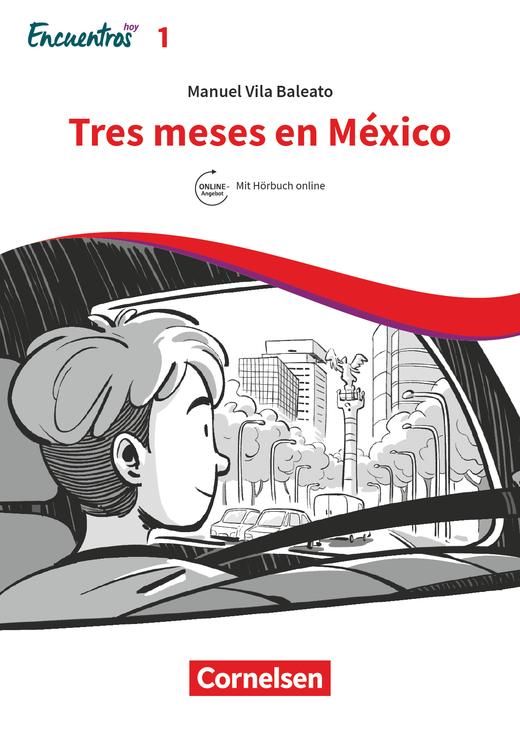 Encuentros - Tres meses en México - Lektüre - Band 1