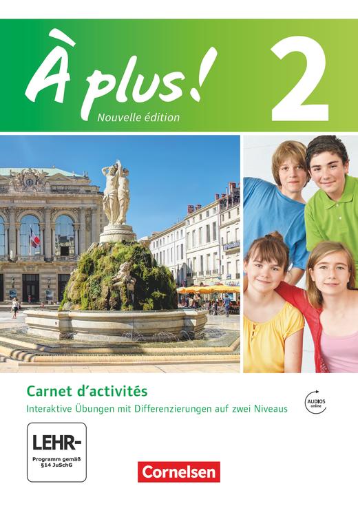 À plus ! - Carnet d'activités mit interaktiven Übungen auf scook.de - Band 2