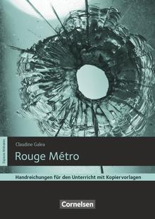 Espaces littéraires - Rouge Métro - Handreichungen für den Unterricht - B1