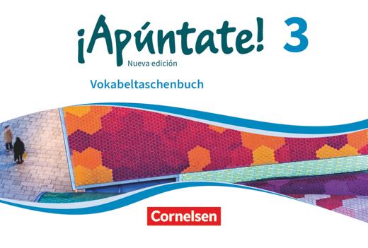 ¡Apúntate! - Vokabeltaschenbuch - Band 3