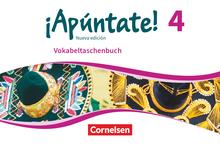 ¡Apúntate! - Vokabeltaschenbuch - Band 4