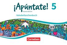 ¡Apúntate! - Vokabeltaschenbuch - Band 5