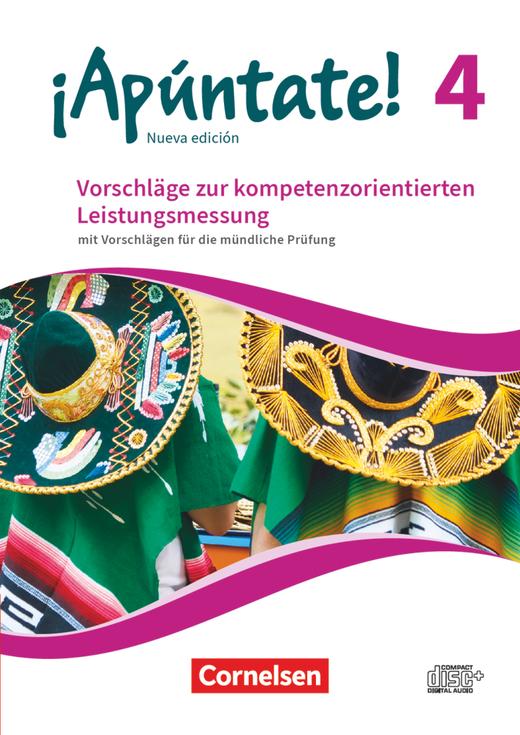 ¡Apúntate! - Vorschläge zur Leistungsmessung - Mit Vorschlägen zur mündlichen Prüfung - CD-Extra - Band 4