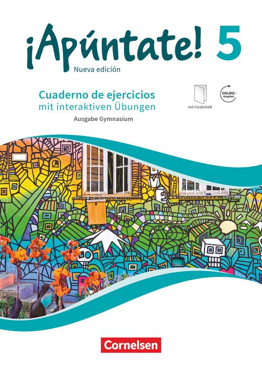 ¡Apúntate! - Gymnasium - Cuaderno de ejercicios mit interaktiven Übungen auf scook.de - Band 5