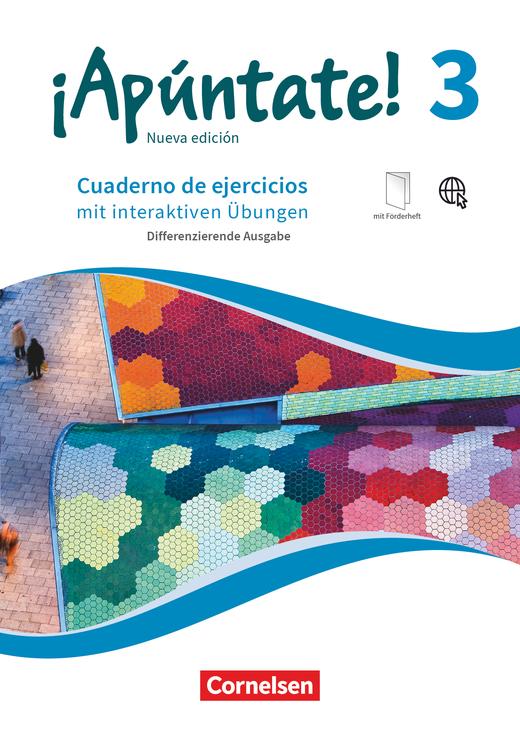 ¡Apúntate! - Differenzierende Ausgabe - Cuaderno de ejercicios mit interaktiven Übungen auf scook.de - Band 3