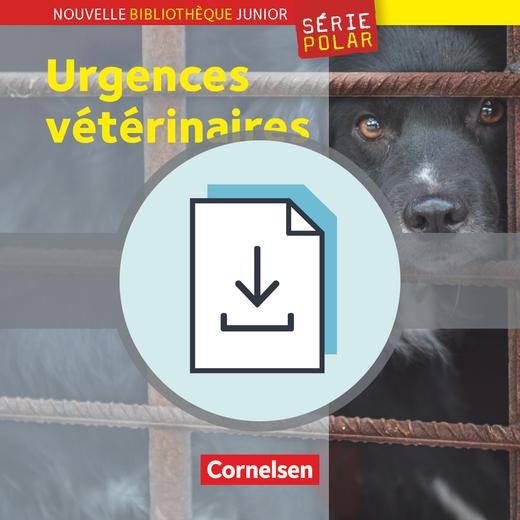 Nouvelle Bibliothèque Junior - Urgences vétérinaires - Handreichungen für den Unterricht als Download