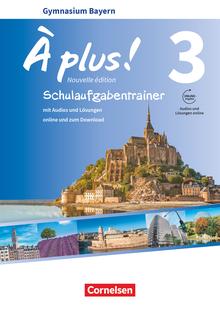 À plus ! - Schulaufgabentrainer mit Audios und Lösungen online - Band 3