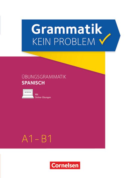 Grammatik - kein Problem - Spanisch - Übungsbuch - A1-B1