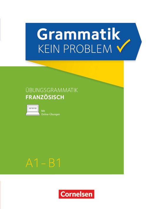 Grammatik - kein Problem - Französisch - Übungsbuch - A1-B1