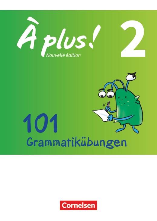 À plus ! - 101 Grammatikübungen - Band 2