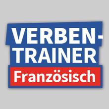 Französisch für Fortgeschrittene - Französisch für Fortgeschrittene - Vokabeltrainer-App: Verbentraining