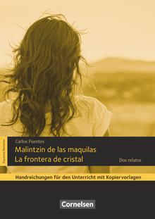 Espacios literarios - Malintzin de las maquilas / La frontera de cristal - dos relatos - Handreichungen für den Unterricht - B2