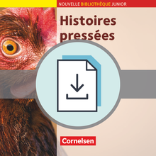Nouvelle Bibliothèque Junior - Histoires pressées - Handreichungen für den Unterricht als Download - A2