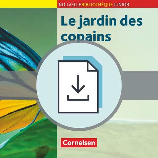 Nouvelle Bibliothèque Junior - Le jardin des copains - Handreichungen für den Unterricht als Download - A2